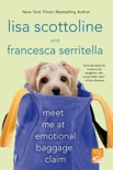 Meet Me at Emotional Baggage Claim book summary, reviews and downlod