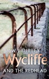 Wycliffe And The Redhead book summary, reviews and downlod