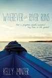 Wherever the River Runs book summary, reviews and download