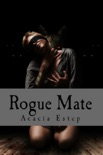 Rogue Mate, The Moltiare Collection: Book 1 book summary, reviews and download
