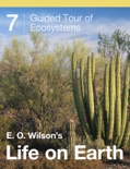 E. O. Wilson's Life on Earth Unit 7 book summary, reviews and download