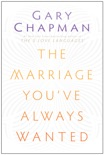 The Marriage You've Always Wanted book summary, reviews and downlod