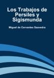 Los Trabajos de Persiles y Sigismunda resumen del libro