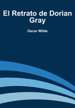 El Retrato de Dorian Gray Resumen del Libro, Reseñas y Descarga de Libros Electrónicos