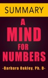 A Mind For Numbers by Barbara Oakley Ph.D -- Summary book summary, reviews and downlod