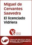 El licenciado Vidriera resumen del libro