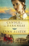 Candle in the Darkness (Refiner's Fire Book #1) book summary, reviews and download
