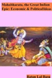 Mahabharata, the Great Indian Epic: Economic and Political Ideas book summary, reviews and download