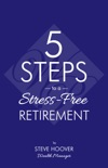 Five Steps to a Stress-Free Retirement book summary, reviews and download
