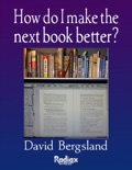How Do I Make the Next Book Better? book summary, reviews and download