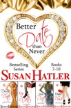 Better Date than Never Boxed Set (Books 7-10) book summary, reviews and downlod