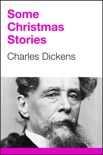 Some Christmas Stories book summary, reviews and downlod