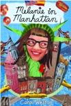 Melanie in Manhattan book summary, reviews and downlod