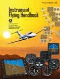 Instrument Flying Handbook textbook synopsis, reviews