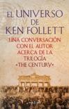 El universo de Ken Follett book summary, reviews and download
