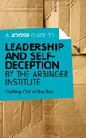 A Joosr Guide to... Leadership and Self-Deception by The Arbinger Institute book summary, reviews and downlod