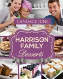 Harrison Family Desserts book summary, reviews and download