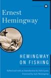 Hemingway on Fishing book summary, reviews and downlod