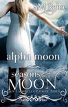 Alpha Moon (The Cain Chronicles, #7) book summary, reviews and downlod