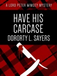 Have His Carcase book summary, reviews and downlod