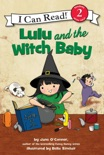 Lulu and the Witch Baby book summary, reviews and download