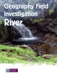 Geography Field Investigation-Rivers book summary, reviews and download