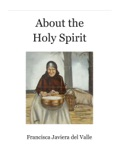 About the Holy Spirit book summary, reviews and download