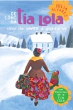 De como tia Lola vino (de visita) a quedarse (How Aunt Lola Came to (Visit) Stay Spanish Edition) book summary, reviews and downlod