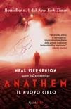 Anathem. Il nuovo cielo book summary, reviews and downlod