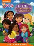 El gran concurso de amigos (Dora and Friends) (Ediciones narradas) book summary, reviews and downlod