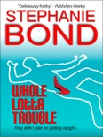 Whole Lotta Trouble book summary, reviews and downlod