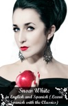 Snow White in English and Spanish (Learn Spanish with the Classics) book summary, reviews and downlod