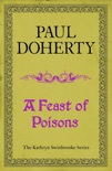 A Feast of Poisons (Kathryn Swinbrooke 7) book summary, reviews and downlod