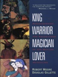 King, Warrior, Magician, Lover book summary, reviews and download
