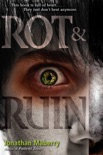 Rot & Ruin book summary, reviews and download
