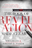 The Book of Revelation Made Clear book summary, reviews and download