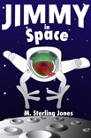 Jimmy in Space book summary, reviews and download