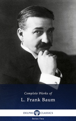Delphi Complete Works of L. Frank Baum E-Book Download