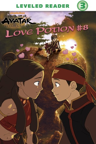 Love Potion #8 (Avatar: The Last Airbender) by Viacom International Inc. book summary, reviews and downlod