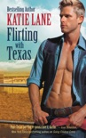Flirting with Texas book summary, reviews and downlod