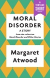 Moral Disorder: A Story book summary, reviews and downlod