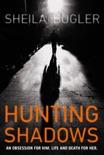 Hunting Shadows