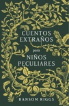 Cuentos extraños para niños peculiares book summary, reviews and downlod