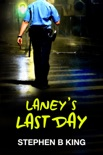 Laney's Last Day book summary, reviews and download