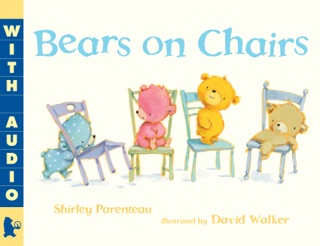 Bears on Chairs by Candlewick Press, Inc. book summary, reviews and downlod