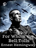 For Whom the Bell Tolls book summary, reviews and downlod