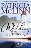 Wedding of the Century (Marry Me contemporary romance series, Book 1)