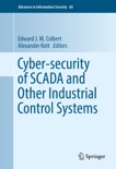 Cyber-security of SCADA and Other Industrial Control Systems e-book
