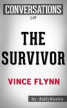 The Survivor by Vince Flynn (Unofficial) | Conversation Starters book summary, reviews and downlod