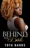Behind Her Back book summary, reviews and download